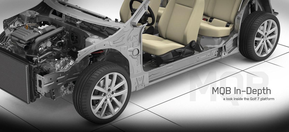 Volkswagen's Golf 7 MQB component platform architecture